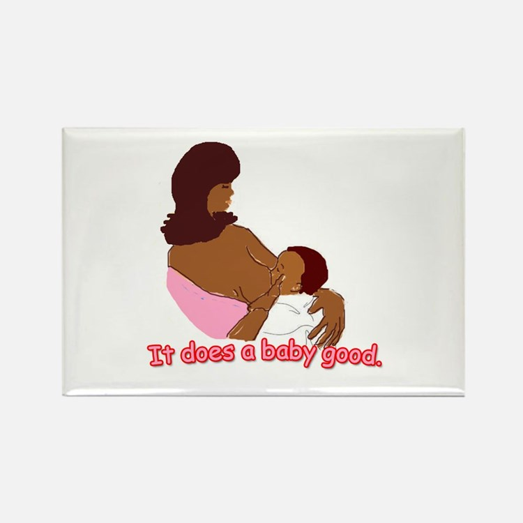 Breastfeeding: It does a baby Rectangle Magnet