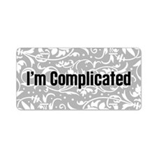 I'm Complicated Aluminum License Plate