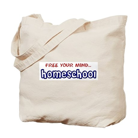 Tote Bag- Homeschool Free Your Mind