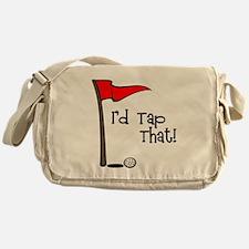 I'd Tap That Messenger Bag