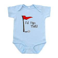I'd Tap That Infant Bodysuit