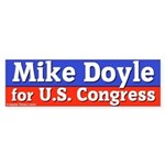 Mike Doyle Bumper Sticker (Congress)