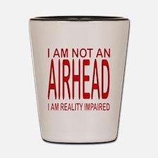 Not an AIRHEAD Shot Glass