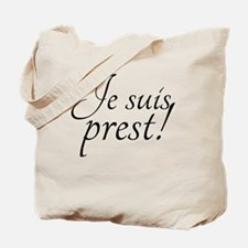 I am ready! Tote Bag