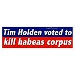 Tim Holden Voted Against Habeas Corpus
