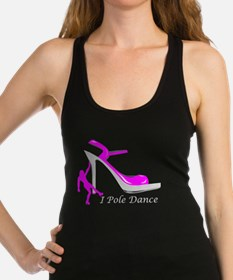 I Pole Dance Hot Pink Racerback Tank Top