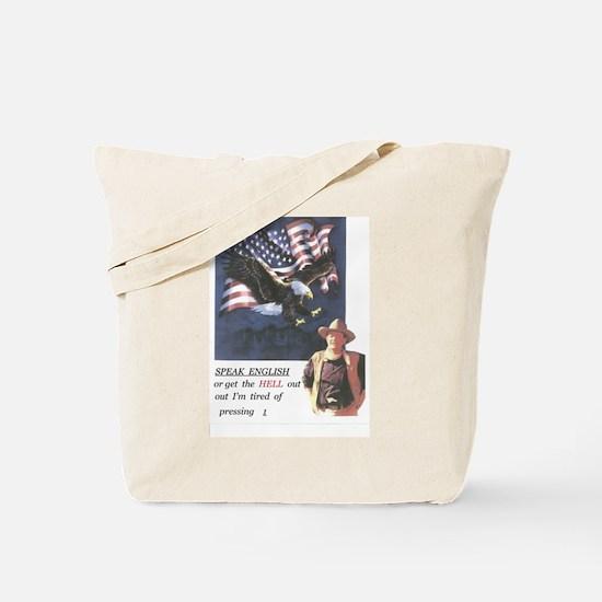 John Wayne ,patriotic, speak english Tote Bag