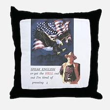 John Wayne ,patriotic, speak english Throw Pillow
