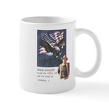 John Wayne ,patriotic, speak english Mug