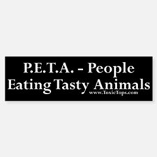 P.E.T.A. - People Eating Tasty Animals