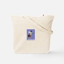 Aussie Gets High Tote Bag