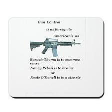 pro 2nd amendment, anti Obama,pro gun Mousepad
