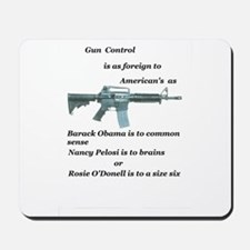 pro 2nd amendment, anti Obama,pro gun Mousepad
