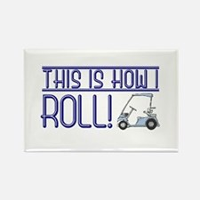 This is how I roll Rectangle Magnet (100 pack)