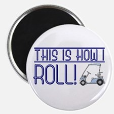 """This is how I roll 2.25"""" Magnet (100 pack)"""