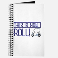 This is how I roll Journal