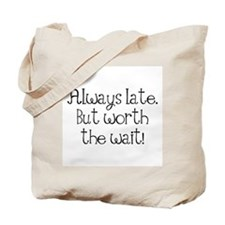 Cute Late Tote Bag