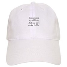 Embarrassing My Children Baseball Cap