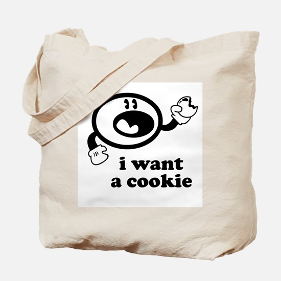 I Want A Cookie Tote Bag