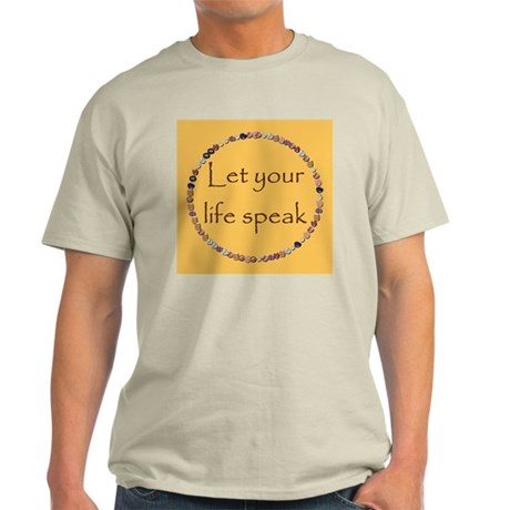 LET YOUR LIFE SPEAK Ash Grey T-Shirt
