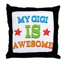 My Gigi Is Awesome Throw Pillow