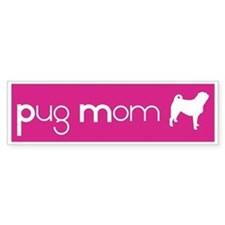 Pug Mom Bumper Bumper Sticker