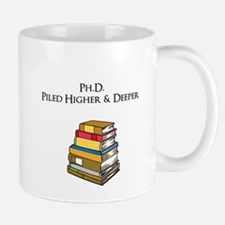 Ph.D. Piled Higher and Deeper Mug