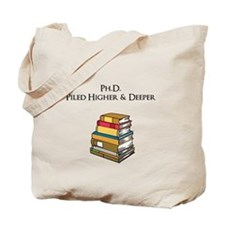 Ph.D. Piled Higher and Deeper Tote Bag