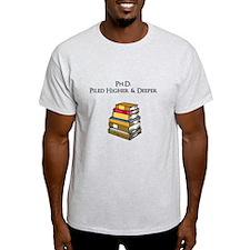 Ph.D. Piled Higher and Deeper T-Shirt