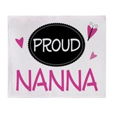 Proud Nanna Throw Blanket
