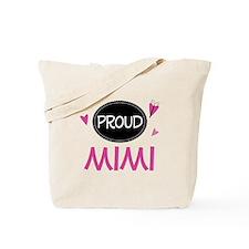 Proud Mimi Tote Bag