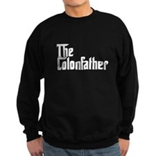 the colon father 2 Sweatshirt