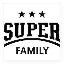 "Super Family (Black) Square Car Magnet 3"" x 3"""