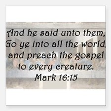 "Mark 16:15 Square Car Magnet 3"" x 3"""