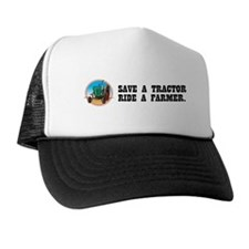Save a Tractor, Ride a Farmer Trucker Hat