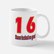 16 Never Looked So Good Small Small Mug