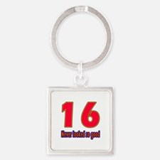 16 Never Looked So Good Square Keychain