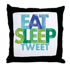 EAT SLEEP TWEET Throw Pillow