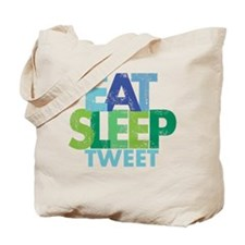 EAT SLEEP TWEET Tote Bag