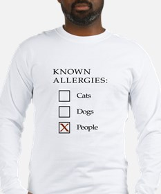 Known Allergies - cats, dogs, people Long Sleeve T