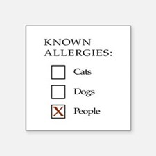 Known Allergies - cats, dogs, people Sticker