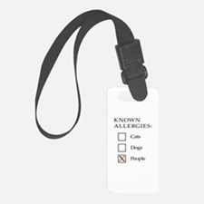 Known Allergies - cats, dogs, people Luggage Tag