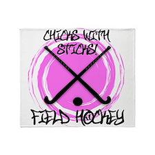 Chicks with Sticks - Field Hockey Throw Blanket