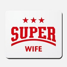Super Wife (Red) Mousepad
