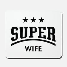 Super Wife (Black) Mousepad