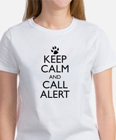 Keep Calm and Call Alert Women's T-Shirt