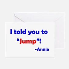 Told You to Jump Greeting Card