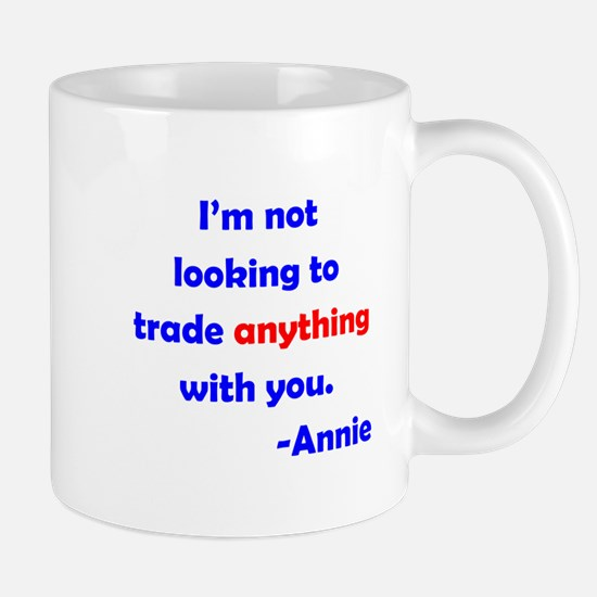 Not Trading With You Mug