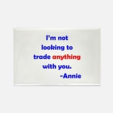 Not Trading With You Rectangle Magnet