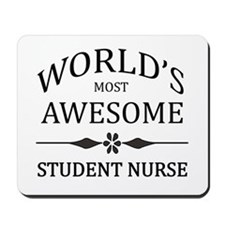 World's Most Awesome Student Nurse Mousepad
